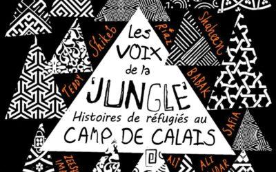 Sortie du livre «Les voix de la jungle», histoires de réfugiés au camp de Calais