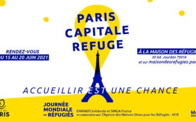 Maison des réfugiés : Paris Capitale Refuge
